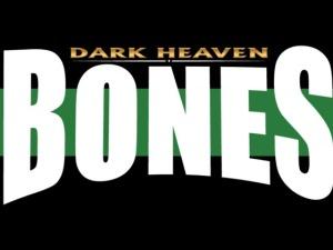 Dark Heaven Bones